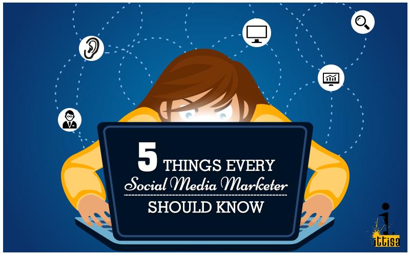 5 things social media marketers