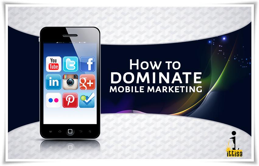 dominate mobile marketing