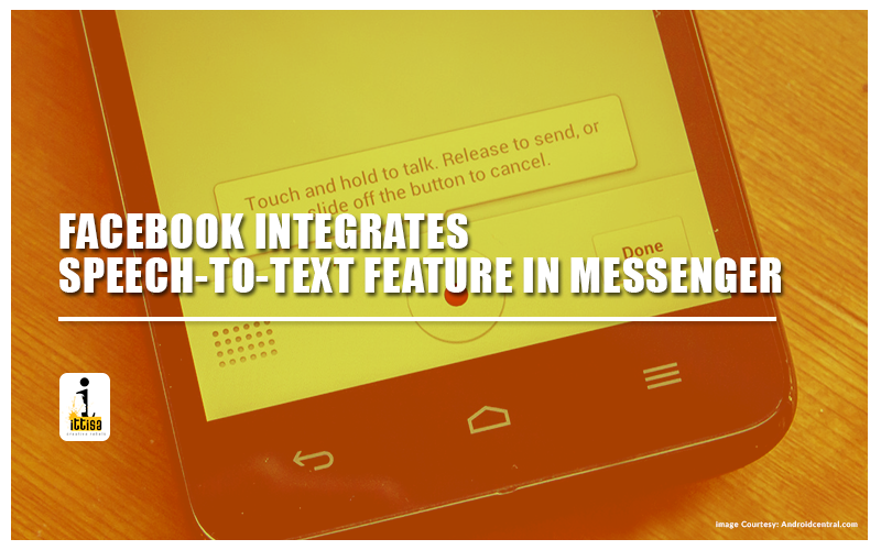 Facebook integrates Speech-to-text feature in Messenger