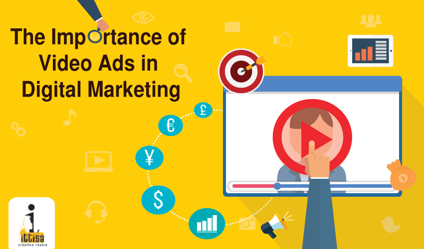 Importance of Video Ads Digital Marketing