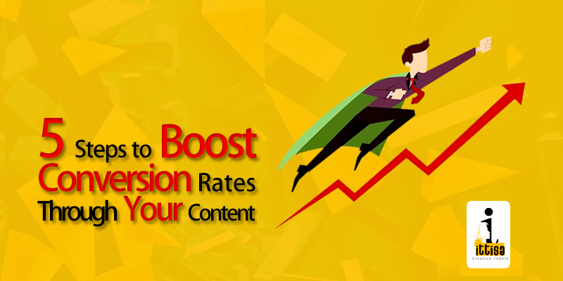 Boost Conversion Rates Through Your Content