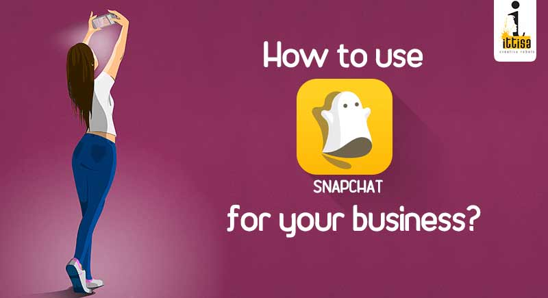 how to use of snapchat for business