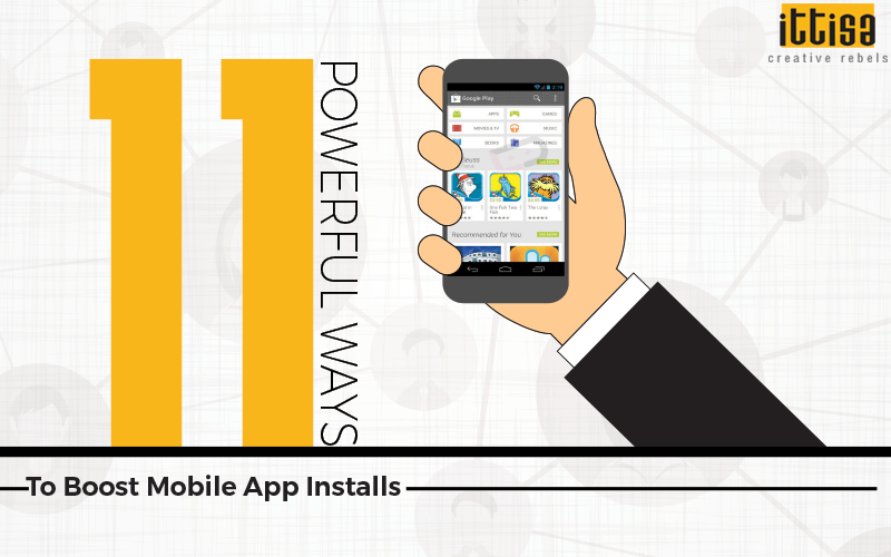 Ways to Boost Mobile App Installs