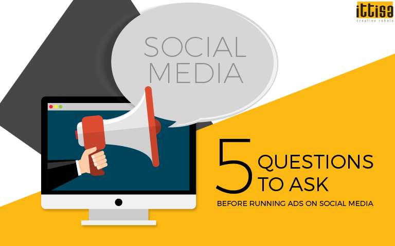 Questions To Ask Before Running Ads on Social Media