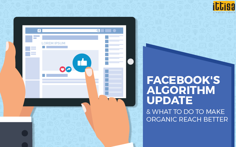 FB's Algorithm Update & What to Do to Make Organic Reach Better