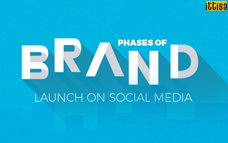 Phases of Brand Launch on Social Media