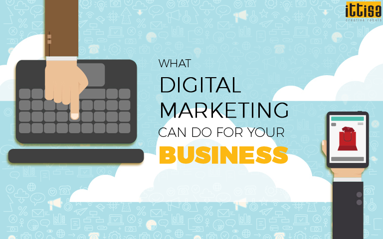 What Digital Marketing Can Do For Your Business