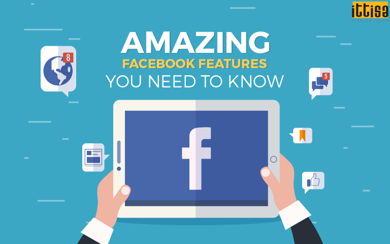 Amazing Facebook Features You Need to Know