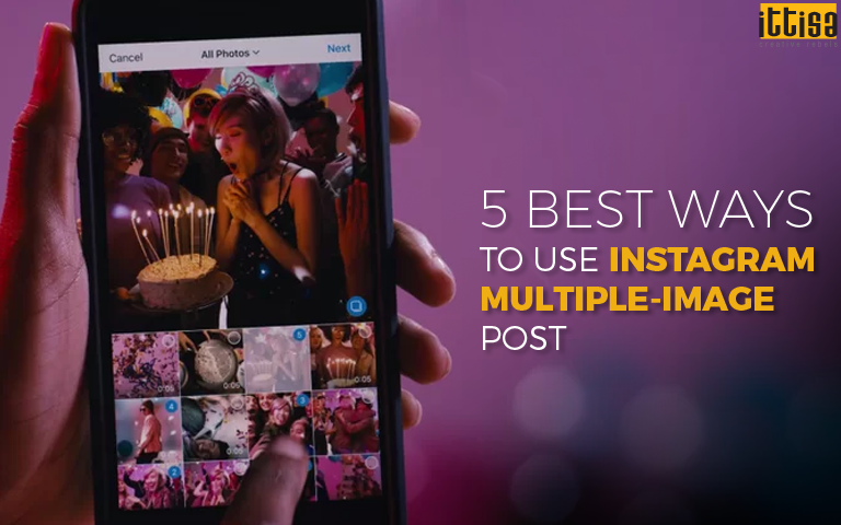 Ways to Use Instagram Multiple-Image Post