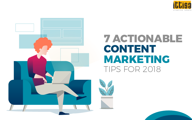 Actionable Content Marketing Tips For 2018