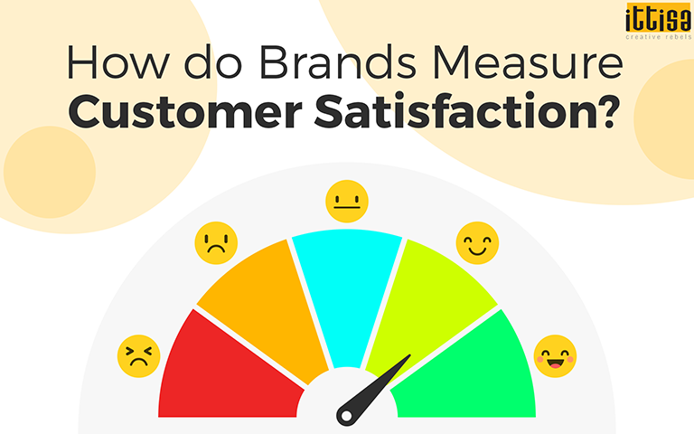 Brands Measure Customer Satisfaction
