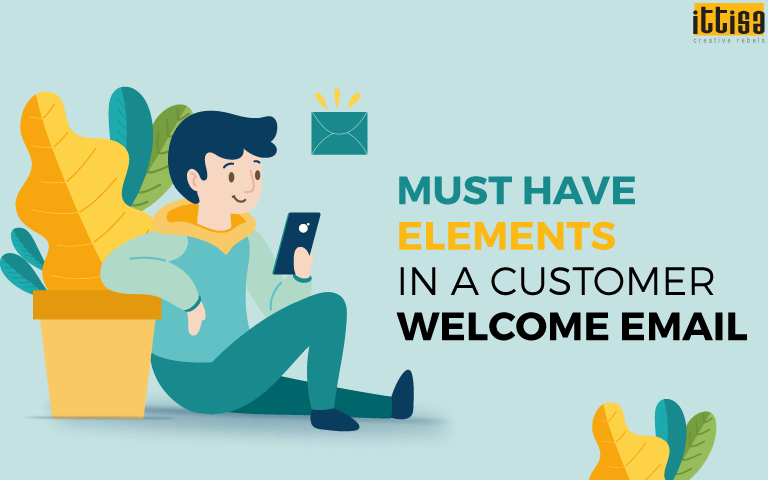 customer welcome emails elements