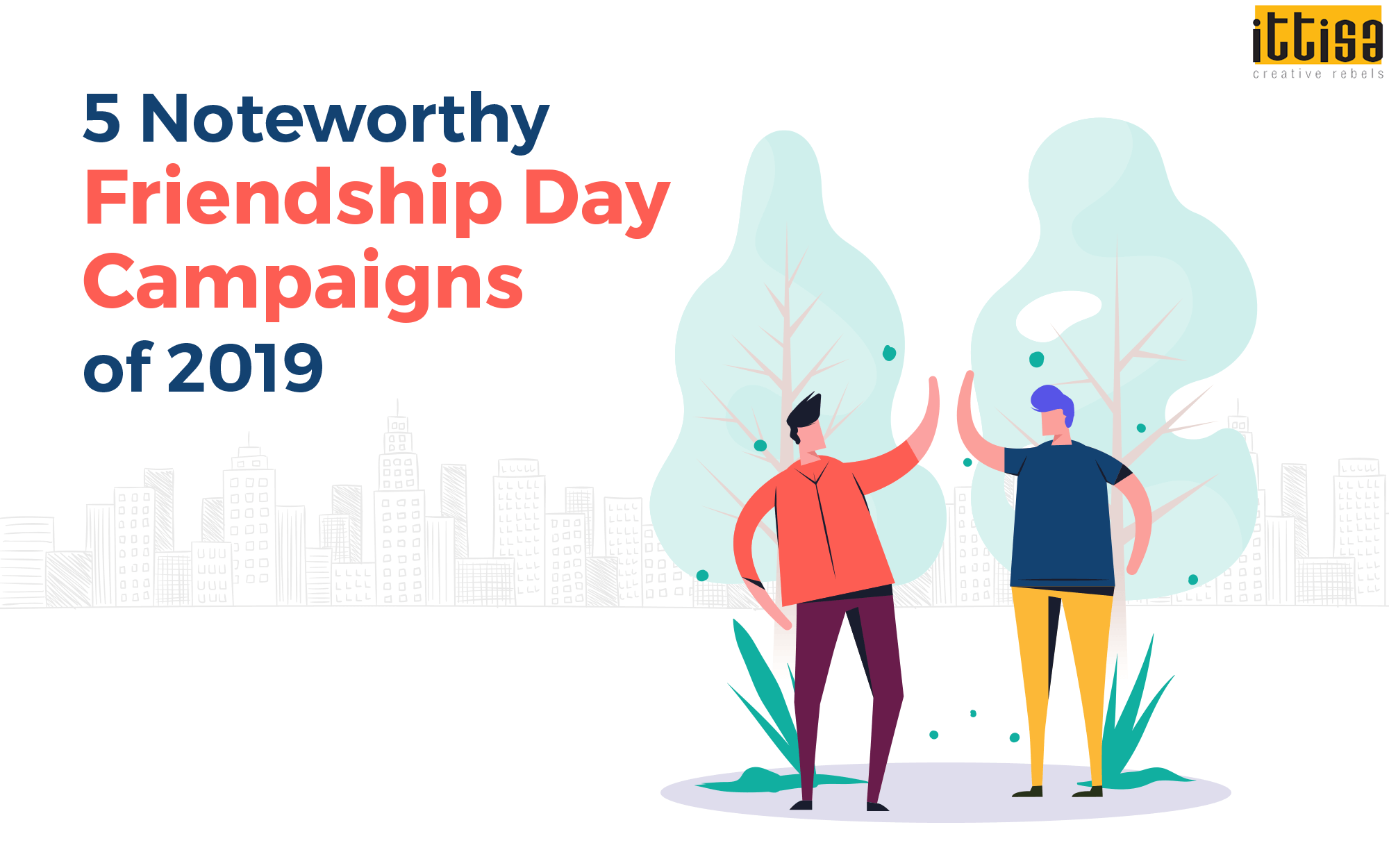 friendship day campaign 2019