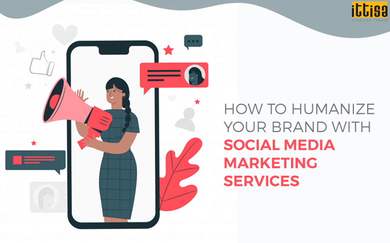 Humanize Brand With Social Media Marketing