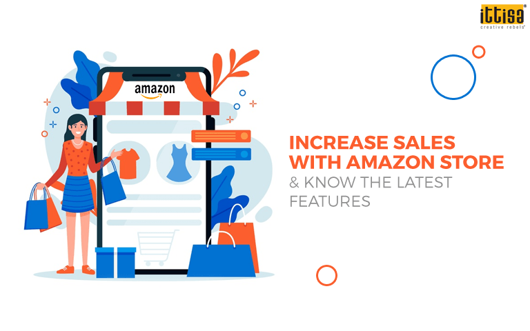 Increase sales with Amazon store